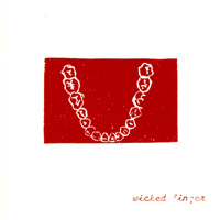 "Wicked Finger – ""Dirty My Nest&quot single (front cover)"