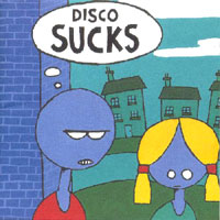 various artists — Disco Sucks (front cover)